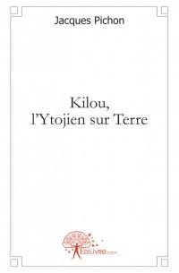 Kilou, l'Ytojien sur Terre