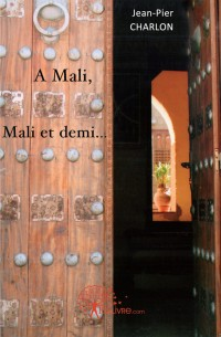 A Mali, Mali et demi...
