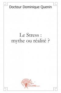 Le Stress mythe ou r