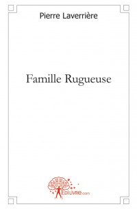 Famille Rugueuse