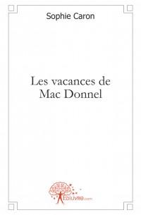 Les vacances de Mac Donnel