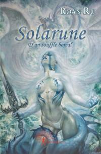 Solarune - Tome 2