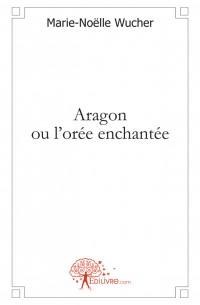 Aragon ou l'or