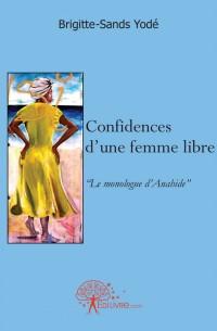 Confidences d'une femme libre