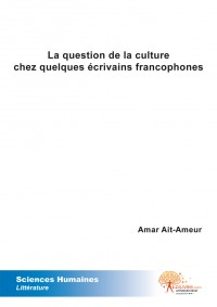 La question de la culture chez quelques