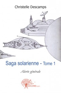 Saga solarienne - Tome 1