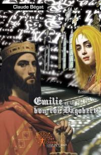 Emilie et le bon roi Dagobert