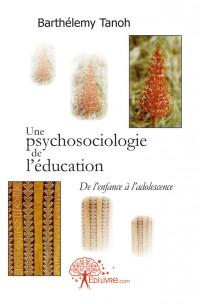 Une psychosociologie de l'