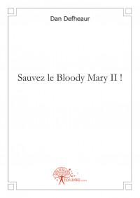 Sauvez le Bloody Mary II !
