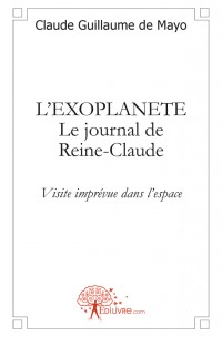 L'EXOPLANETE Le journal de Reine-Claude