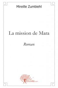 La mission de Mara