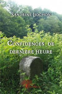 Confidences de derni