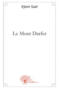 Le Mont Darfer