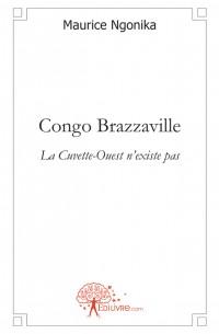 Congo Brazzaville, la Cuvette-Ouest n'existe pas