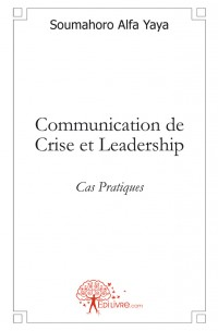 Communication de Crise et Leadership