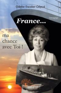 France... ma chance avec Toi !