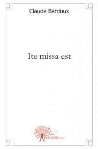 Ite missa est