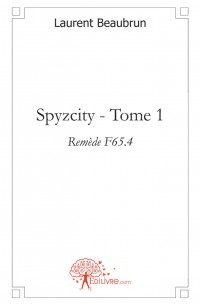 Spyzcity - Tome 1