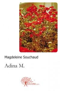 Adina M.