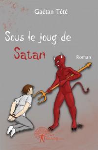 Sous le joug de Satan