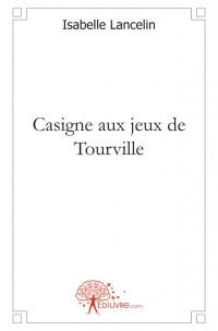Casigne aux jeux de Tourville