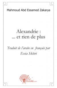 Alexandrie : ... et rien de plus