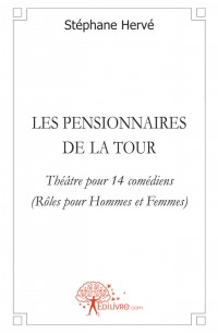Les pensionnaires de la tour