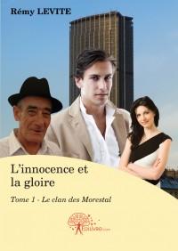 L'innocence et la gloire Tome 1