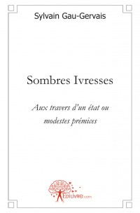 Sombres Ivresses