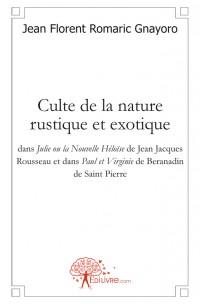 Culte de la nature rustique et exotique