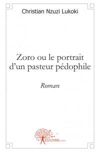 Zoro ou le portrait d'un pasteur p