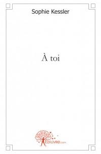 A toi