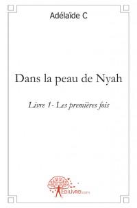 Dans la peau de Nyah