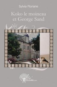 Koko le moineau et George Sand
