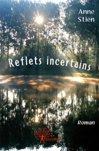 Reflets incertains