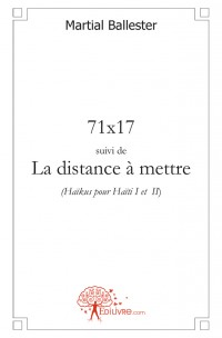 71x17 suivi de La distance