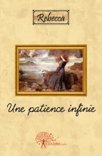 Une patience infinie