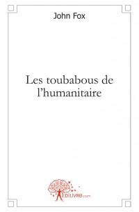 Les toubabous de l'humanitaire