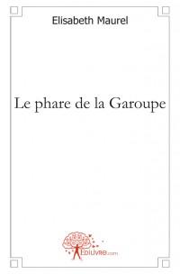 Le phare de la Garoupe