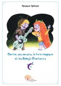 Carine, ses cousins, le livre magique et les Baby's chanteurs