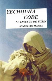 Yechouha Code - Le linceul de Turin
