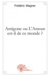 Antigone ou L