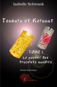 Tonkara et Koranat, Tome 1