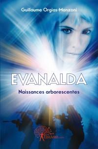 EVANALDA NAISSANCES ARBORESCENTES