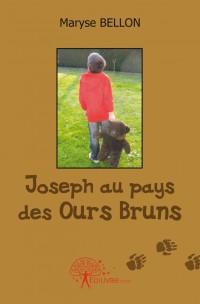 Joseph au pays des ours bruns