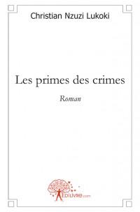 Les primes des crimes