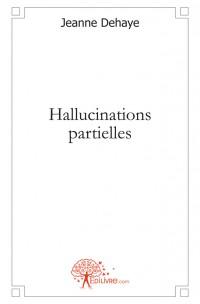 Hallucinations partielles