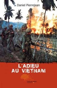 L'adieu au Vietnam