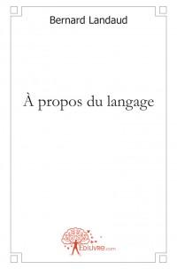 À propos du langage