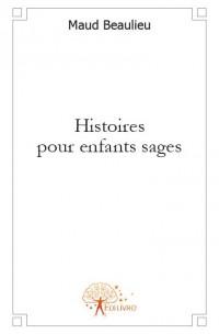 Histoires pour enfants sages